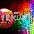 80's DISCO CLASSICS - Mixed & post-production by Arvin Arceo of BLARE