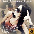 Strictly Conscious Vibes 36 (12.08.20) Magdushka on KingDub Radio