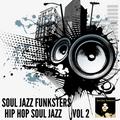 Soul Jazz Funksters - Hip Hop Soul Jazz Volume 2