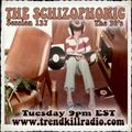 The Schizophonic on Trendkill Radio - Session 137
