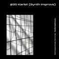 Retrospectiva Sonora #20: Karlst (Synth Improvs) - 29/06/2021