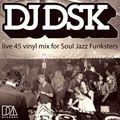 SJF Invites #6 - DJ DSK - Live 45 Vinyl - Funk Soul Classic Rare Cuts!