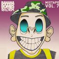 Chris Munky presents Banana Bombs Vol.7