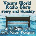 20210124   Lumpen Nobleman (Extranormal Records)   Vacant World Radio #25   Ramsgate, UK
