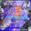 Tales from the far Side 15.04.21 Classic Moments of Tenor Madness and Magic