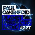 Planet Perfecto 227 ft. Paul Oakenfold & Lewis Jimenez