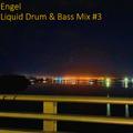 Engelic Drum & Bass Mix #3 | FREE DOWNLOAD