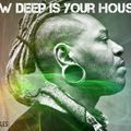 How deep is you House mix