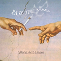 Pass The Vibes