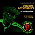 ORIGINAL BOYWONDERS IN CONTROL SHOW LIVE BROADCAST PART 10