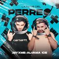 La Nave Del Perreo - Jayxme x Alvama Ice