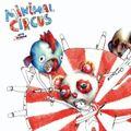 Minimal Circus Live Vol.01. - Erdő szélén jó a kedv, ott lakik a barna medv mix