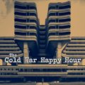 The Cold War Happy Hour episode #204 (98.9 fm Christianshavns Kanal, København)