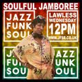 The Soulful Jamboree with Lawless - Wednesday 22nd July 2020