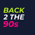 Back 2 The 90s - Show 75 - 06/10/2021