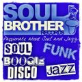 Soul Brother Selection 3rd January 2016