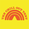 The Chill Out Tent Edition 13
