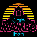 Cafe Mambo Ibiza - Mambo Radio #025 (Mambo Brothers)