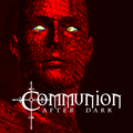 Communion After Dark - Episode 1/15/18