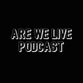 "Are We Live Podcast Episode 20 ""MERRY CHRISTMAS!"""
