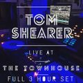 Tom Shearer // Live // The Townhouse // January 2017 // Full 3 Hour Set