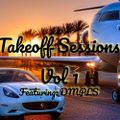 Takeoff Sessions Vol. 1 w/ DMPLS