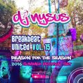 Breakbeat United Vol. 15 - Reason For The Season (2016 Summer Festival Set)