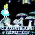 NO JACKET MIX #9