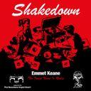 Emmet Keane's 'SHAKEDOWN' Profile Image