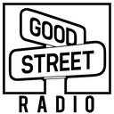 Good Street Radio