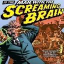 Man with the screaming brain Profile Image