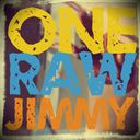 One Raw Jimmy Profile Image