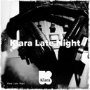 Klara Late Night Profile Image