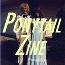 Ponytail_Zine Profile Image