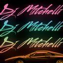 Dj Mitchelli