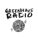 GREENHAUS RADIO Profile Image