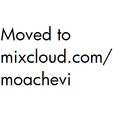 Moved to mixcloud.com/moachevi Profile Image