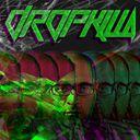 DROPKILLA Profile Image