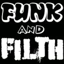 Funk and Filth Profile Image