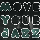 Move Your Jazz