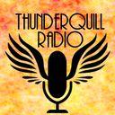 Thunderquill Radio  Profile Image