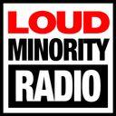 LoudMinorityRadio Profile Image