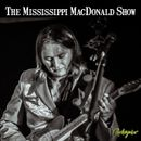 Mississippi MacDonald on Mixcloud