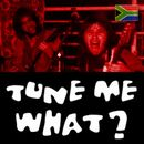 Tune Me What? on Mixcloud
