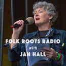 Folk Roots Radio with Jan Hall on Mixcloud