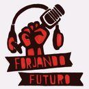 Forjando Futuro on Mixcloud
