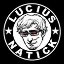 Lucius Natick on Mixcloud