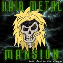 AndrewAxeman/HairMetalMansion on Mixcloud