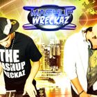 The Mashup Wreckaz Profile Image