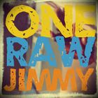 One Raw Jimmy Profile Image